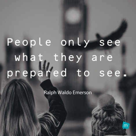 people only see what they are prepared to see essay The most successful essay exam takers are prepared for  essay exams are like  remember that instructors do not want to see you trip up—they want to see.
